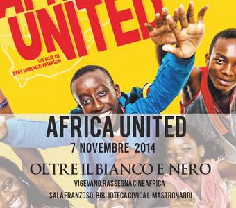 07/11/2014 – NON SOLO BIANCO E NERO – Primo appuntamento Rassegna Cinematografica – AFRICA UNITED